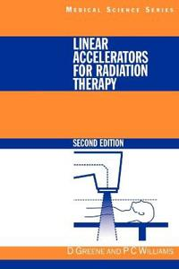 Linear Accelerators for Radiation Therapy