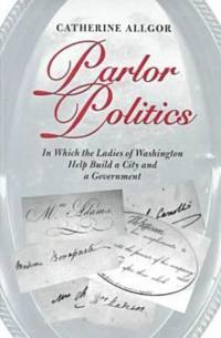 Parlor Politics