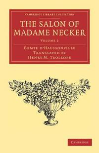 The The Salon of Madame Necker 2 Volume Set The Salon of Madame Necker