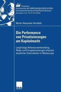 Die Perfurmance Von Privatisierungen Am Kapitalmarkt