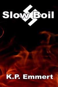 Slow Boil: Second Edition