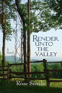 Render Unto the Valley