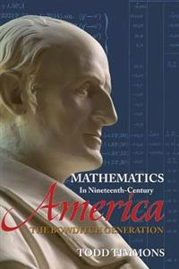 Mathematics in Nineteenth-Century America: The Bowditch Generation