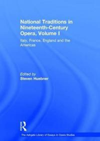 National Traditions in Nineteenth-Century Opera