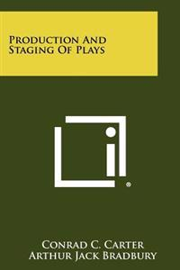 Production and Staging of Plays