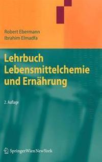 Lehrbuch Lebensmittelchemie Und Ernahrung