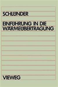 Einfuhrung in Die Warmeubertragung