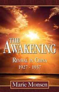 The Awakening: Revival in China: 1927-1937