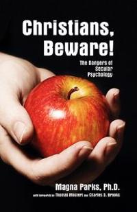Christians Beware