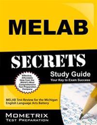 MELAB Secrets: MELAB Test Review for the Michigan English Language Arts Battery