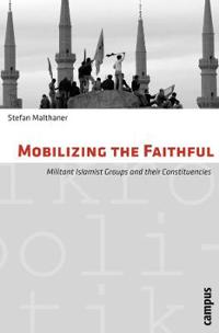 Mobilizing the Faithful