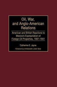 Oil, War, and Anglo-American Relations