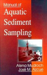 Manual of Aquatic Sediment Sampling
