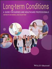 Long-Term Conditions: A Guide for Nurses and Healthcare Professionals