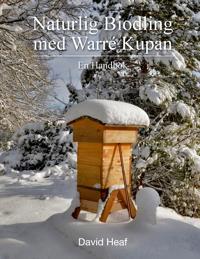 Naturlig Biodling med Warré Kupan