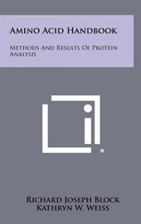 Amino Acid Handbook: Methods and Results of Protein Analysis