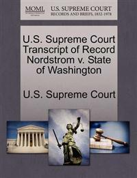 U.S. Supreme Court Transcript of Record Nordstrom V. State of Washington