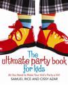 The Ultimate Party Book for Kids