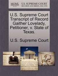 U.S. Supreme Court Transcript of Record Gaither Lovelady, Petitioner, V. State of Texas.