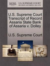 U.S. Supreme Court Transcript of Record Assaria State Bank of Assaria V. Dolley