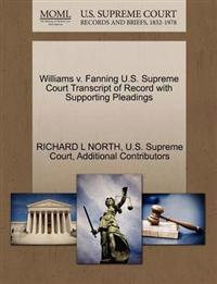 Williams V. Fanning U.S. Supreme Court Transcript of Record with Supporting Pleadings