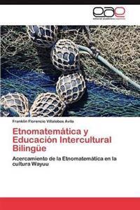 Etnomatematica y Educacion Intercultural Bilingue