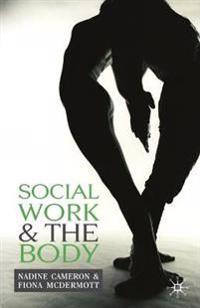 Social Work and the Body
