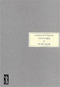 Woman's Place, 1910-1975