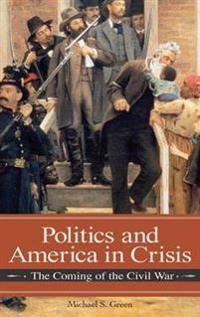 Politics and America in Crisis