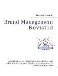 Brand Management Revisted