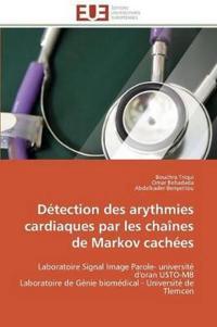 D�tection Des Arythmies Cardiaques Par Les Cha�nes de Markov Cach�es