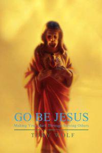Go Be Jesus