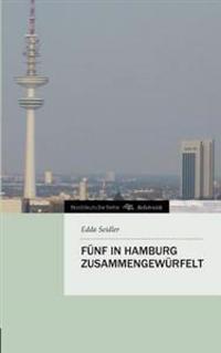 Funf in Hamburg Zusammengewurfelt