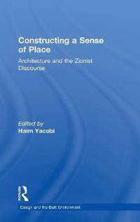 Constructing a Sense of Place