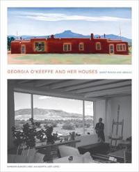 Georgia O'keeffe and Her Houses
