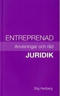 Entreprenad - Juridik : anvisningar och råd