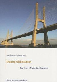 Shaping Globalization