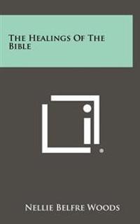 The Healings of the Bible