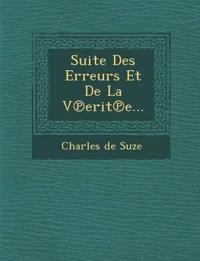 Suite Des Erreurs Et De La V¿erit¿e...