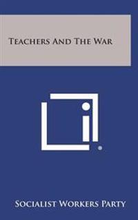 Teachers and the War