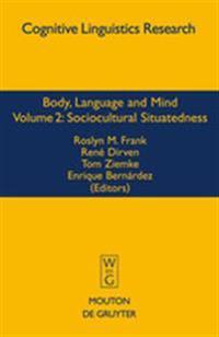 Body, Language and Mind