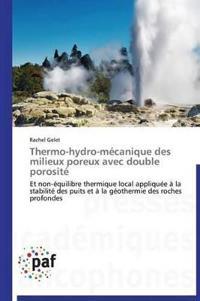 Thermo-Hydro-M�canique Des Milieux Poreux Avec Double Porosit�