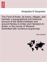 The Forst of Arden, Its Towns, Villages, and Hamlets