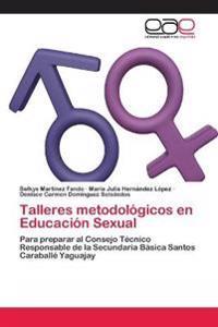 Talleres Metodologicos En Educacion Sexual