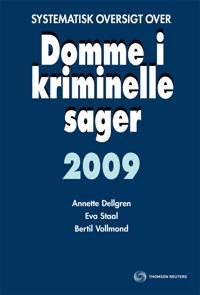 Systematisk oversigt over Domme i kriminelle sager 2009