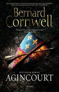 Agincourt - Bernard Cornwell | Ridgeroadrun.org