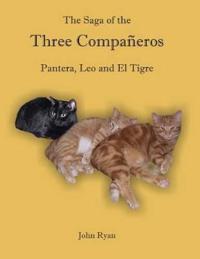 The Saga of the Three Compa�eros