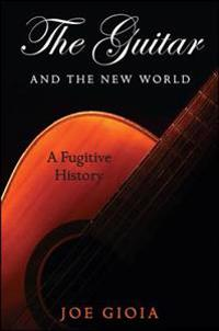 The Guitar and the New World