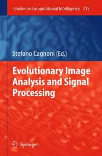 Evolutionary Image Analysis and Signal Processing
