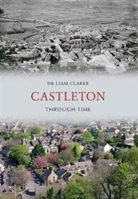Castleton Through Time